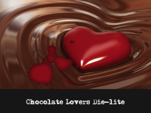 Mystery Theme: Chocolate Lovers Die_lite