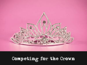 Mystery Theme: Competing for the Crown