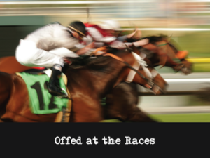 Mystery Theme: Offed at the Races
