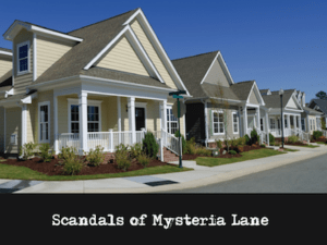 Mystery Theme: Scandals of Mysteria Lane