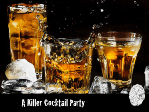 A Killer Cocktail Party